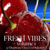Fresh Vibes, Vol. 1 — сборник