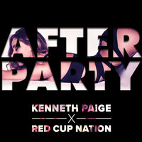 After Party — Red Cup Nation, Kenneth Paige
