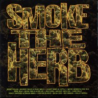 Smoke The Herb — Smoke The Herb