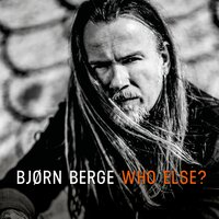 Who Else? — Bjørn Berge