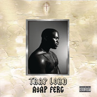 Trap Lord — A$AP Ferg