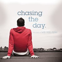 Chasing The Day - The Music Of Will Van Dyke — сборник