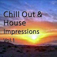 Chill out & House Impressions Vol. 1 — сборник