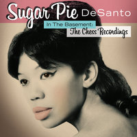 In The Basement: The Chess Recordings — Sugar Pie DeSanto