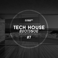 Tech House Boutique, Pt. 7 — сборник