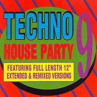 Techno House Party Vol. 9 — сборник
