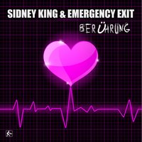 Berührung — Sidney King, Emergency Exit, Sidney King & Emergency Exit