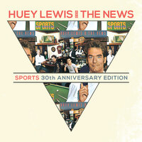 Sports 30th Anniversary Deluxe — Huey Lewis & The News