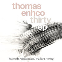 Thirty - EP (Excerpts from Concerto for Piano and Orchestra) — Thomas Enhco