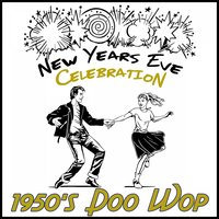 New Years Eve Celebration: 1950's Doo Wop — The Golden Oldies