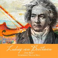"Ludwig van Beethoven ""The Best"" Sinfonie No. 1 & No. 5 — Deutsches Symphonie-Orchester Berlin & Gunter Wand, Deutsches Symphonie-Orchester Berlin, Gunter Wand, Deutsches Symphonieorchester Berlin"