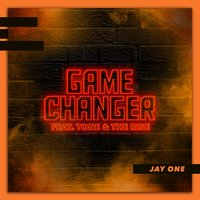 Game Changer — Tone, The Rise, Jay One