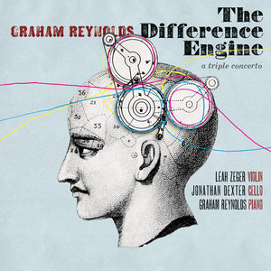 Graham Reynolds, Graham Reynolds feat. Peter Stopschinski - The Difference Engine