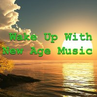 Wake Up With New Age Music — сборник