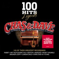 100 Hits Legends - Chas & Dave — Chas & Dave