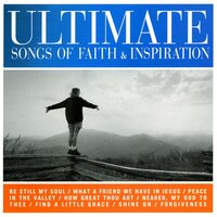 Ultimate Songs Of Faith & Inspiration — сборник