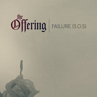 Failure (S.O.S) — The Offering