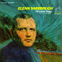 The Lonely Things — Glenn Yarbrough