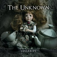 Lullabies — The Unknown