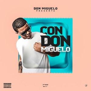 Don Miguelo - Con Don Miguelo