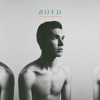 You Want It All — Boyd
