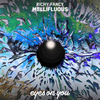 Mellifluous — Richy Fancy