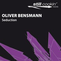 Seduction — Oliver Bensmann