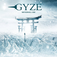NORTHERN HELL SONG — Gyze
