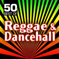 50 Best of Reggae & Dancehall — Jeremy Oates & Music Makers