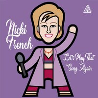 Let's Play That Song Again — Nicki French, Pete Ware, Matt Pop