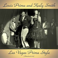 Las Vegas Prima Style — Louis Prima & Keely Smith, Sam Butera and the Witnesses