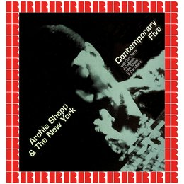 Archie Shepp and the New York Contemporary Five — Archie Shepp, The New York Contemporary Five