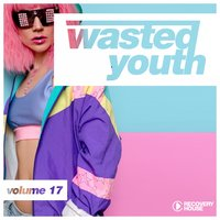 Wasted Youth, Vol. 17 — сборник