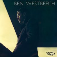There's More To Life Than This — Ben Westbeech