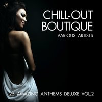 Chill-Out Boutique, Vol. 2 — сборник