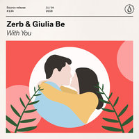 With You — Zerb, GIULIA BE