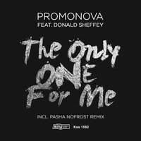 The Only One For Me — Promonova, Donald Sheffey