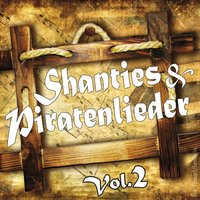 Shanties und Piratenlieder Vol. 2 — сборник
