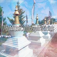 76 Musical Inspirations — Meditation Spa