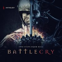 Battlecry Anthology — Two Steps from Hell