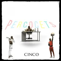 Percocets — Cinco