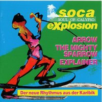 Soca Explosion — Arrow, Explainer, Sparrow, Arrow|Sparrow|Explainer