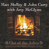 Out of the Ashes — John Carty & Matt Molloy