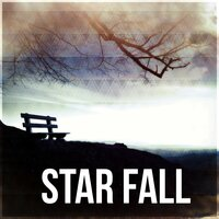 Star Fall - Sleep Songs with Nature Sounds, Relax New Age Music, Rem Phase, Sound Therapy, Stress Relief — Calm Sleep Through the Night