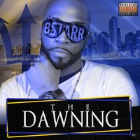 The Dawning — BSTARR