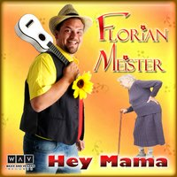 Hey Mama — Florian Meister