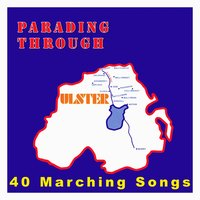 Parading Through Ulster - 40 Marching Songs — сборник