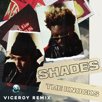 Shades — The Knocks