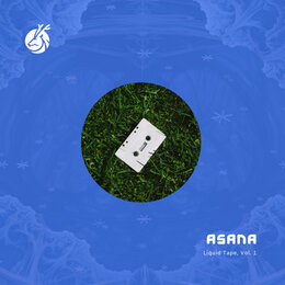 Liquid Tape, Vol. 1 — Asana