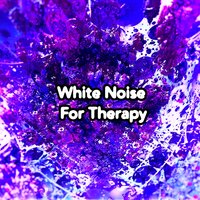 White Noise For Therapy — Soothing White Noise for Relaxation, Relaxing With Sounds of Nature and Spa Music Natural White Noise Sound Therapy, Sounds of Nature Relaxation